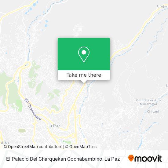 El Palacio Del Charquekan Cochabambino map