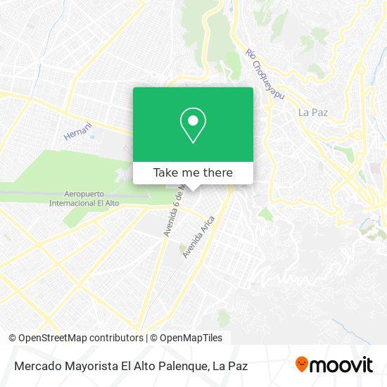 Mercado Mayorista El Alto Palenque map