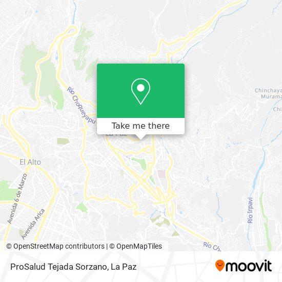 ProSalud Tejada Sorzano map