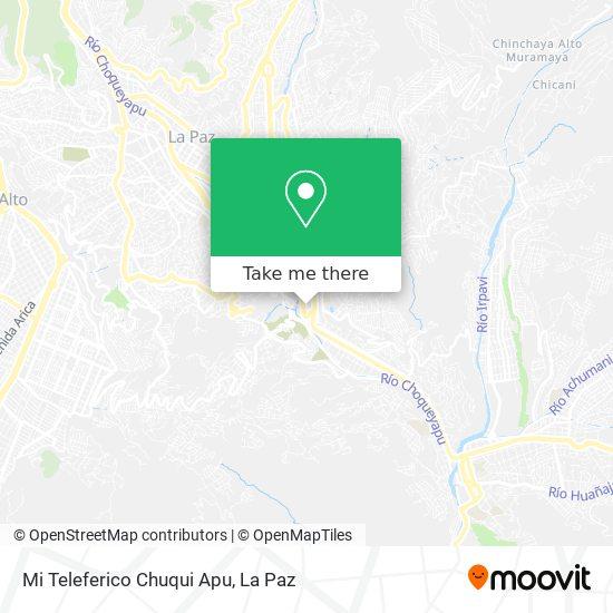 Mi Teleferico Chuqui Apu map
