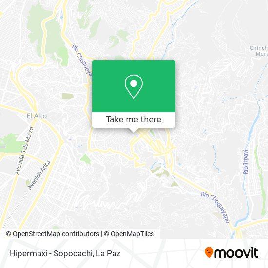Hipermaxi - Sopocachi map