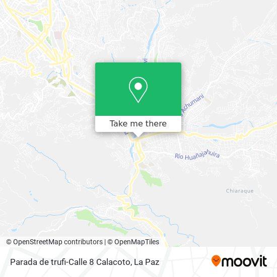 Parada de trufi-Calle 8 Calacoto map