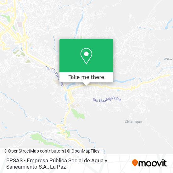 EPSAS - Empresa Pública Social de Agua y Saneamiento S.A. map