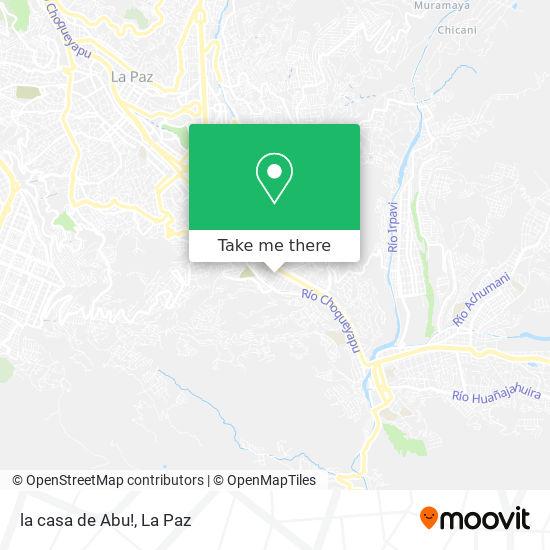 la casa de Abu! map