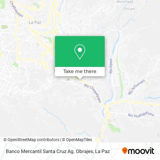 Banco Mercantil Santa Cruz Ag. Obrajes map