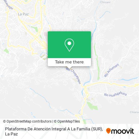 Plataforma De Atención Integral A La Familia (SUR) map