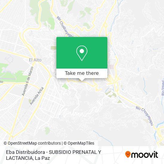 Eba Distribuidora - SUBSIDIO PRENATAL Y LACTANCIA map