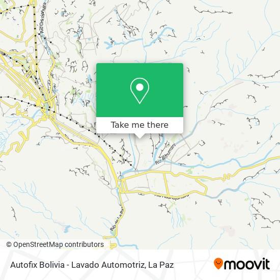 Autofix Bolivia - Lavado Automotriz map