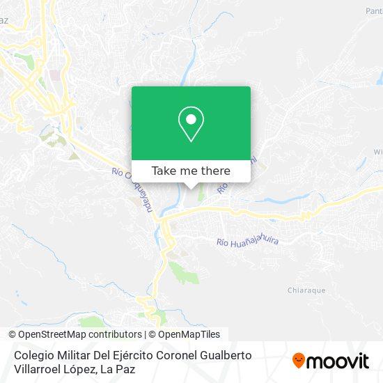 Colegio Militar Del Ejército Coronel Gualberto Villarroel map