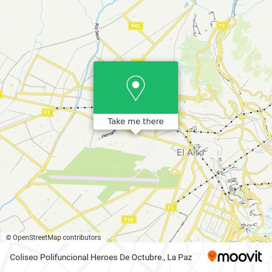 Coliseo Polifuncional Heroes De Octubre. map