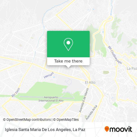Iglesia Santa Maria De Los Angeles map