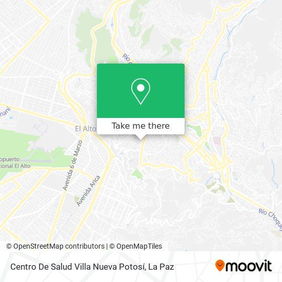 Centro De Salud Villa Nueva Potosí map