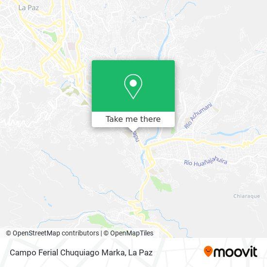 Campo Ferial Chuquiago Marka map