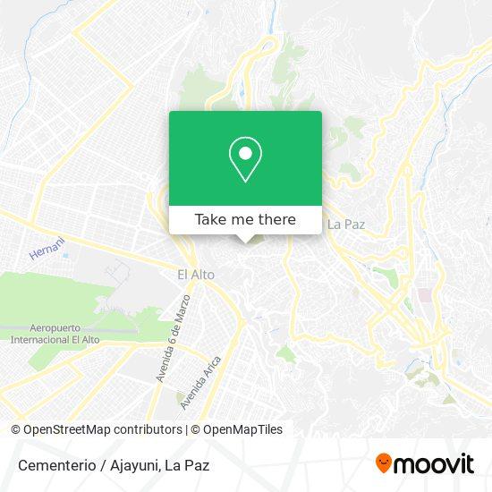 Cementerio/Ajayuni map