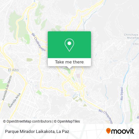 Parque Mirador Laikakota map