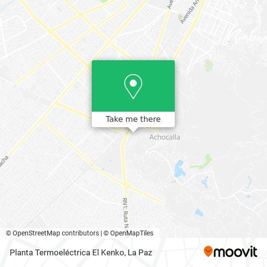 Planta Termoeléctrica El Kenko map