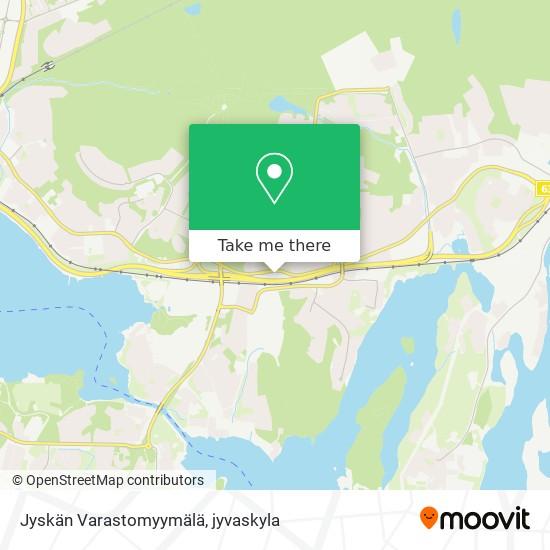 Jyskän Varastomyymälä karta