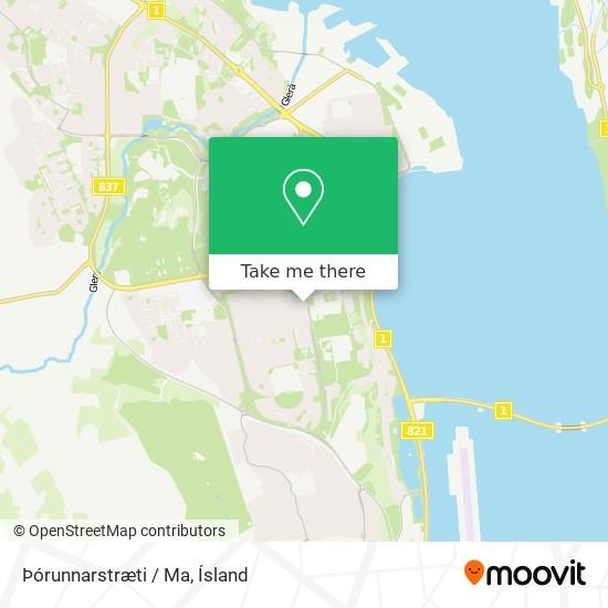 Þórunnarstræti / Ma map