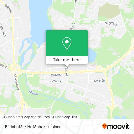 Bíldshöfði / Höfðabakki map