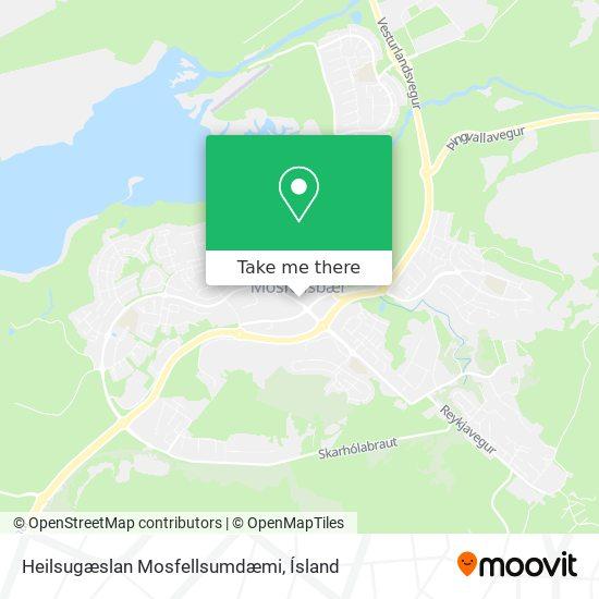Heilsugæslan Mosfellsumdæmi map