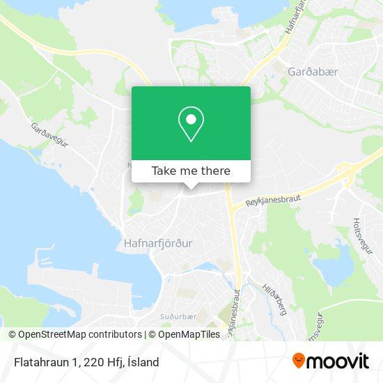 Flatahraun 1, 220 Hfj map