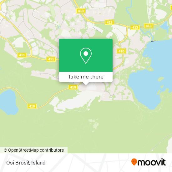 Ósi Brósi! map