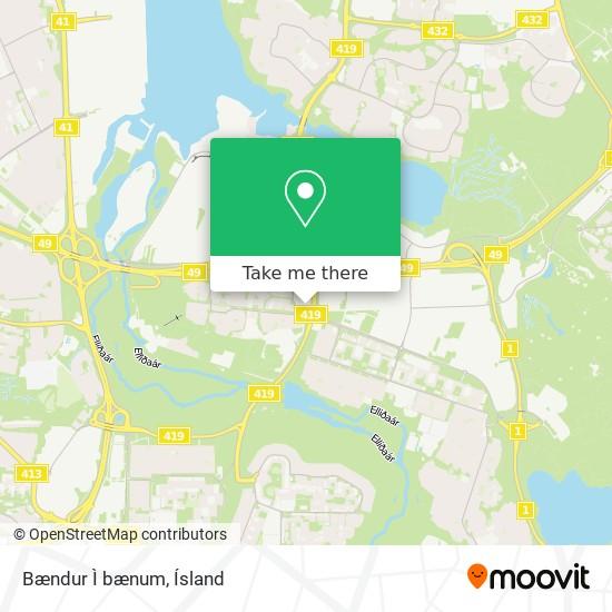 Bændur Ì  bænum map
