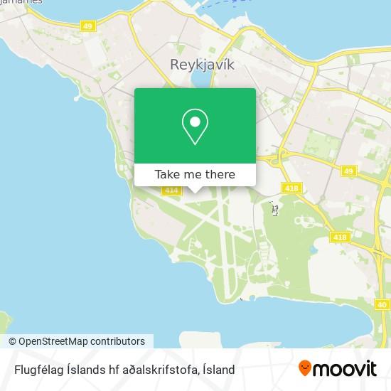 Flugfélag Íslands hf aðalskrifstofa map