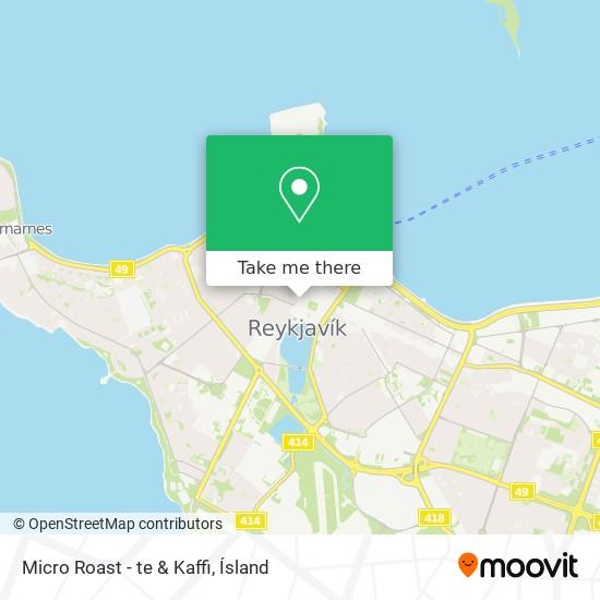 Micro Roast - te & Kaffi map