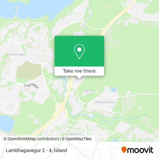 Lambhagavegur 2 - 4 map