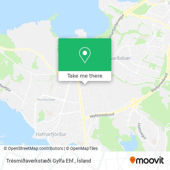 Trésmíðaverkstæði Gylfa Ehf. map