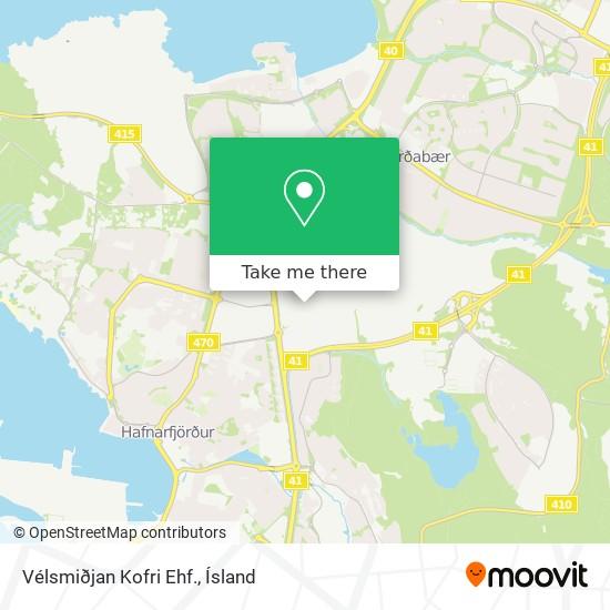Vélsmiðjan Kofri Ehf. map