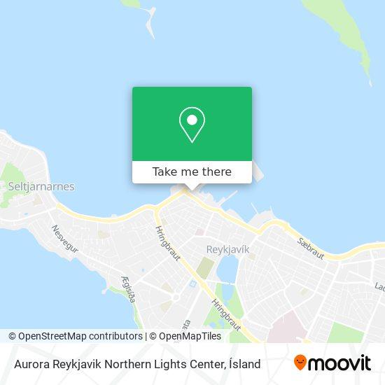 Aurora Reykjavik Northern Lights Center map