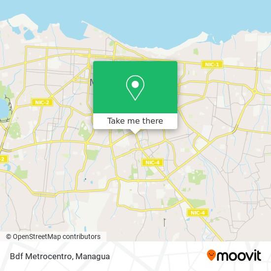 Bdf Metrocentro map