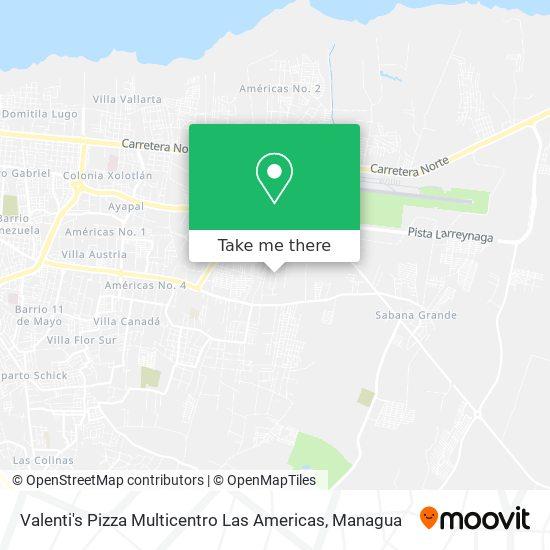 Valenti's Pizza Multicentro Las Americas map