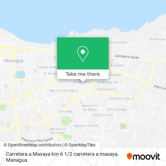 Carretera a Masaya km 6 1 / 2 carretera a masaya map