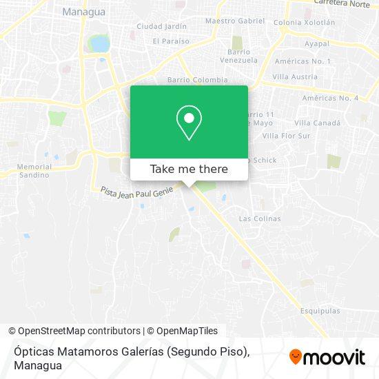 Ópticas Matamoros Galerías (Segundo Piso) map