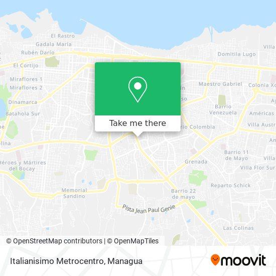 Italianisimo Metrocentro map