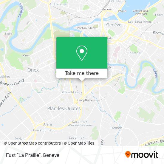 "Fust ""La Praille"" map"