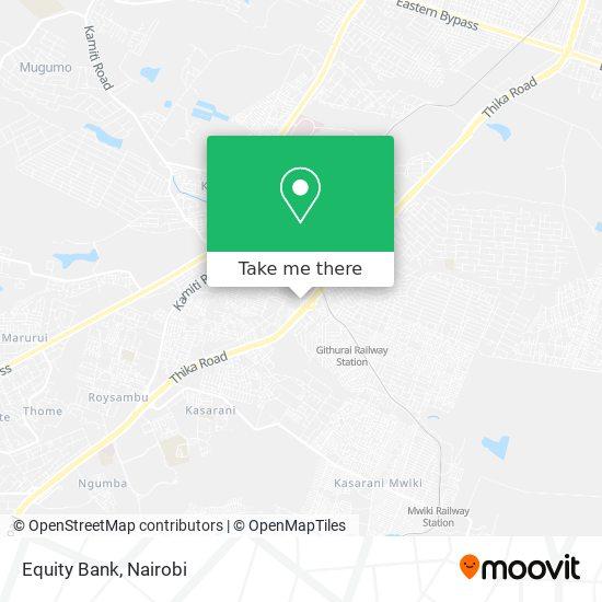 Equity Bank, Githurai map