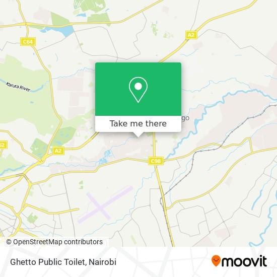 Ghetto Public Toilet map
