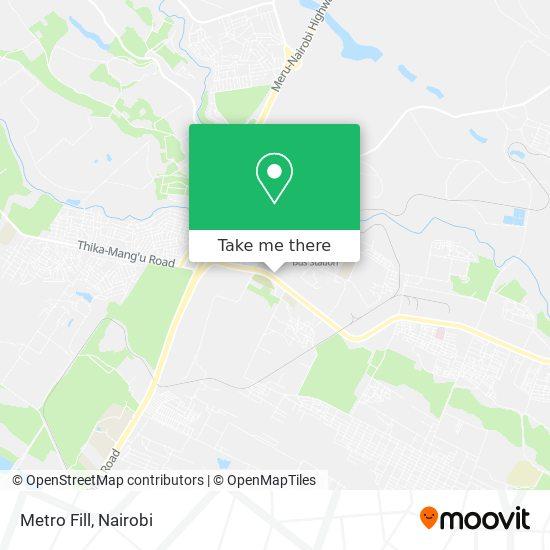 Metro Fill map