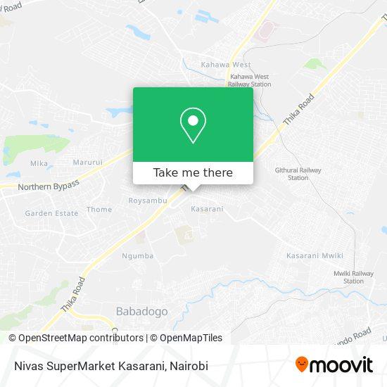 Nivas SuperMarket Kasarani map