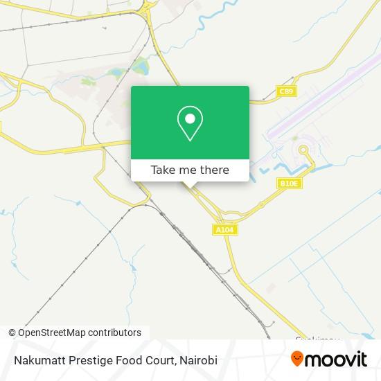 Nakumatt Prestige Food Court map