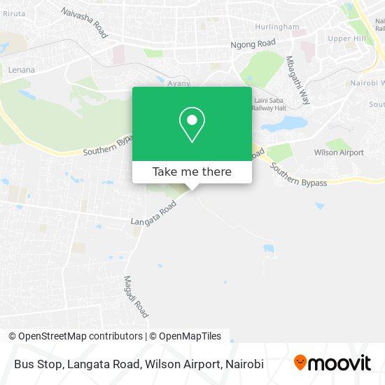 Bus Stop, Langata Road, Wilson Airport map