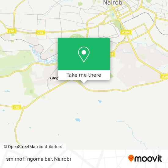 smirnoff  ngoma bar map