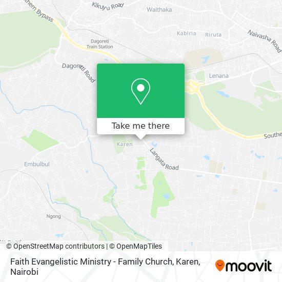 Faith Evangelistic Ministry - Family Church, Karen map