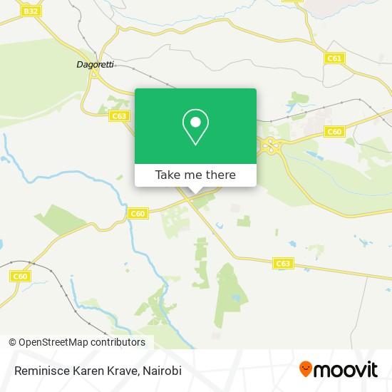 Reminisce Karen Krave map