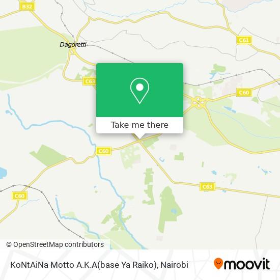 KoNtAiNa Motto A.K.A(base Ya Raiko) map