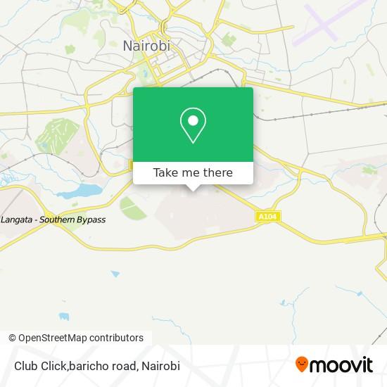 Club Click,baricho road map